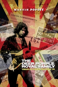 Martin Popoff The Deep Purple Royal Family Volume1 Deep Purple diary