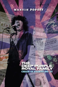 Martin Popoff The Deep Purple Royal Family Volume 2 Deep Purple diary