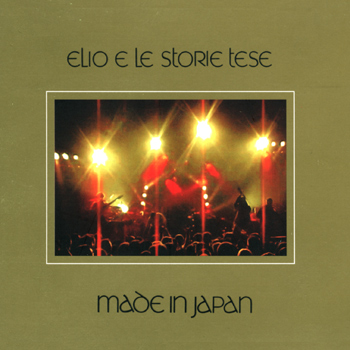 Elio E Le Storie Tese - Made In Japan