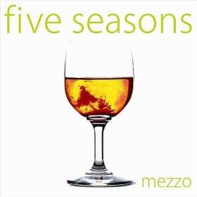 Five Seasons Mezzo