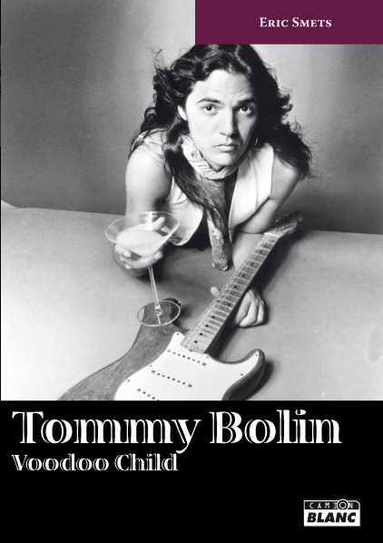 Tommy Bolin French biography eric smets