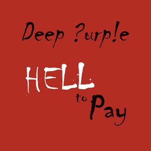 Deep Purple new single Hell To Pay cover