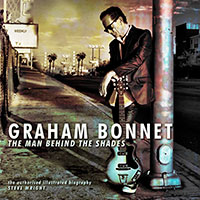 Graham Bonnet The Man Behind The Shades biography. Easy On The Eye Books