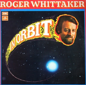 Roger Whittaker In Orbit